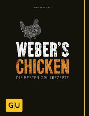 weber s chicken die besten grillrezepte. Black Bedroom Furniture Sets. Home Design Ideas